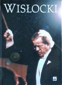 Stanisław Wisłocki • Życie jednego muzyka