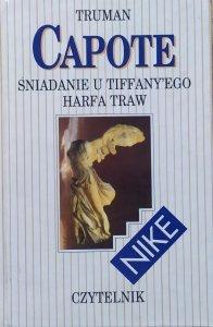 Truman Capote • Śniadanie u Tiffany'ego. Harfa traw