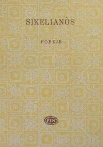 Angelos Sikelianos • Poezje [Biblioteka Poetów]