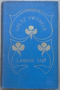 Leopold Staff • Gałąź kwitnąca [1911]