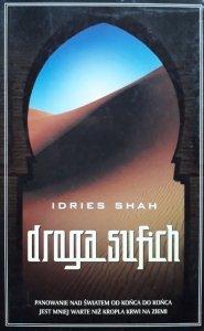 Idries Shah • Droga sufich [Sufizm, Islam]