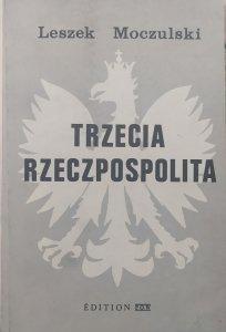 Leszek Moczulski • Trzecia Rzeczpospolita