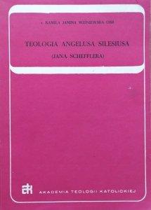 s. Kamila Janina Wiśniewska OSB • Teologia Angelusa Silesiusa (Jana Schefflera)