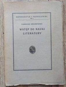Tadeusz Grabowski • Wstęp do nauki literatury