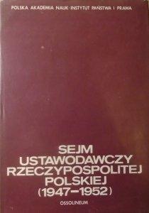 red. Marian Rybicki • Sejm Ustawodawczy Rzeczypospolitej Polskiej 1947-1952