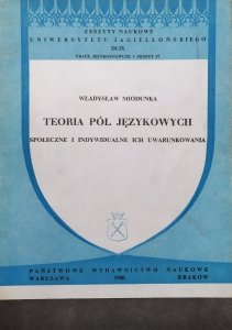 Władysław Miodunka • Teoria pól językowych [dedykacja autorska]