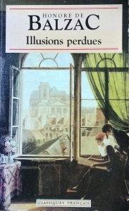 Honore de Balzac • Illusions perdues