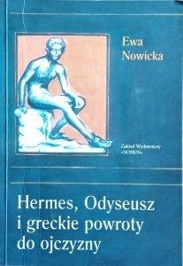 Ewa Nowicka • Hermes, Odyseusz i greckie powroty do ojczyzny