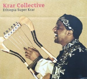 Krar Collective • Ethiopia Super Krar • CD