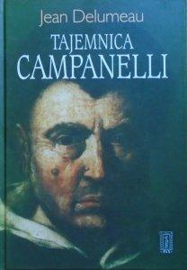 Jean Delumeau • Tajemnica Campanelli