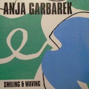 Anja Garbarek • Smiling & Waving • CD