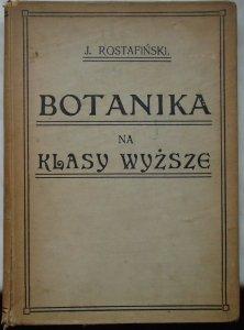 Józef Rostafiński • Botanika szkolna na klasy wyższe [1911]