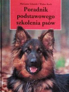 Marianne Schmidt • Poradnik podstawowego szkolenia psów