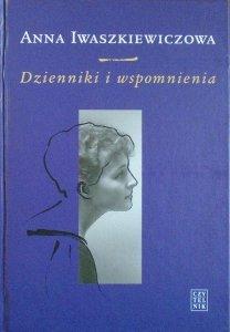 Anna Iwaszkiewiczowa • Dzienniki i wspomnienia