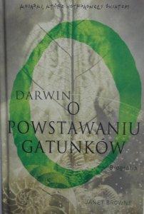 Janet Browne • Darwin. O powstawaniu gatunków. Biografia