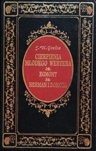 J.W. Goethe • Cierpienia młodego Wertera. Egmont. Herman i Dorota  [zdobiona oprawa]