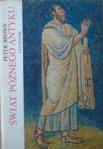 Peter Brown • Świat późnego antyku