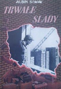 Albin Siwak • Trwałe ślady [dedykacja autorska]