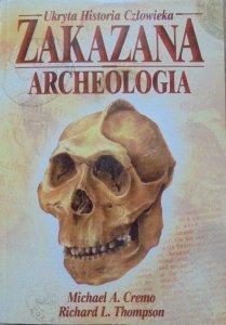 Michael A. Cremo, Richard L. Thompson • Zakazana archeologia: ukryta historia człowieka