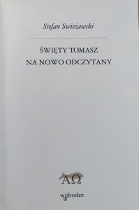 Stefan Swieżawski • Święty Tomasz na nowo odczytany