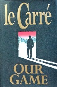 John Le Carre • Our Game