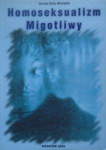 Dorota Zofia Michałek • Homoseksualizm migotliwy