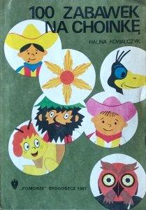 Halina Kowalczyk • 100 zabawek na choinkę