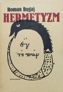 Roman Bugaj • Hermetyzm