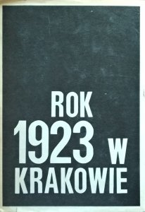 Józef Buszko • Rok 1923 w Krakowie [dedykacja autorska]