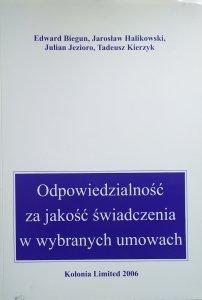 Edward Biegun, Jarosław Halikowski, Julian Jezioro, Tadeusz Kierzyk • Odpowiedzialność za jakość świadczenia w wybranych umowach