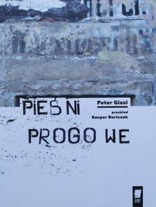 Peter Gizzi • Pieśni progowe