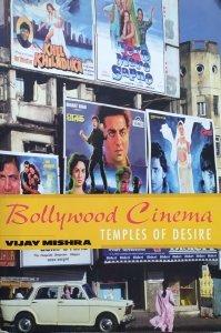Vijay Mishra • Bollywood Cinema. Temples of Desire