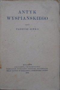 Tadeusz Sinko • Antyk Wyspiańskiego [1916]