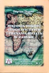 Zbigniew Długosz • Historia odkryć geograficznych i poznania świata w zarysie