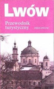 Ryszard Chanas • Lwów. Przewodnik turystyczny