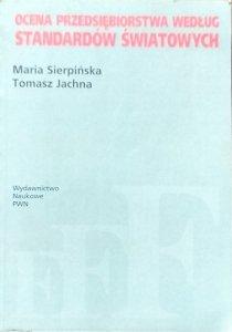 Maria Sierpińska • Ocena przedsiębiorstwa według standardów światowych