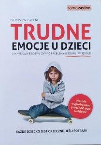 Ross W. Greene • Trudne emocje u dzieci