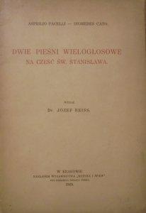 Dr. Józef Reiss • Asprilio Pacelli, Diomedes Cato. Dwie pieśni wielogłosowe na cześć św. Stanisława