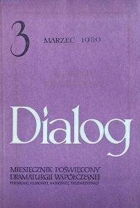 Dialog 3/1980 • [Hanna Krall, Max Frisch, Jerzy Grotowski]