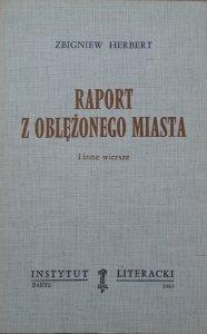 Zbigniew Herbert • Raport z oblężonego miasta i inne wiersze [Instytut Literacki]