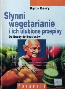 Rynn Berry • Słynni wegetarianie i ich ulubione przepisy