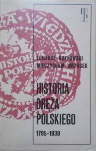 Eligiusz Kozłowski, Mieczysław Wrzosek • Historia oręża polskiego 1795-1939