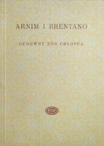 Arnim i Brentano • Cudowny róg chłopca