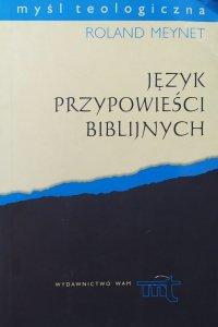 Roland Meynet • Język przypowieści biblijnych