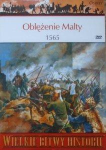 Tim Pickles • Oblężenie Malty 1565 [Wielkie Bitwy Historii]