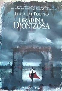 Luca di Fulvio • Drabina Dionizosa