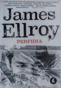 James Ellroy • Perfidia