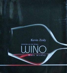 Kevin Zraly • Wino. Kurs wiedzy