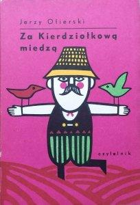 Jerzy Ofierski • Za Kierdziołkową miedzą [Jerzy Flisak]