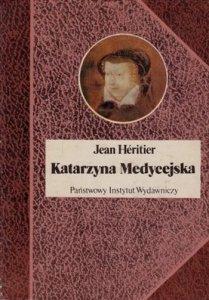Jean Heritier • Katarzyna Medycejska